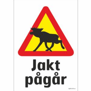 älg varningsmärke som varnar för jakt som pågår