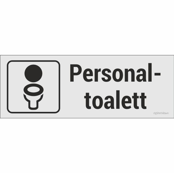 Underbar Toalett personal Eloxerad plåt 225x80 mm - Skyltverkstan.se GR-21